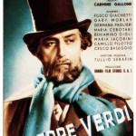 Fosco Giachetti nella locandina del film di Carmine Gallone, Giuseppe Verdi, 1938 (Istituto nazionale di studi verdiani)
